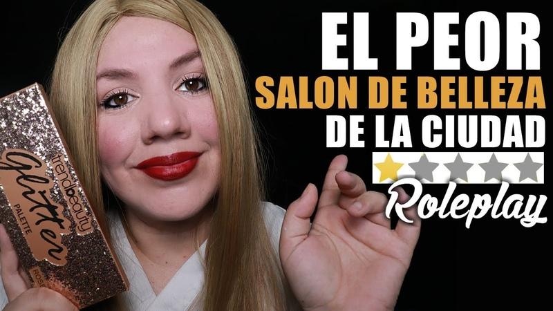 Maquillaje en el PEOR Salon de Belleza de la CIUDAD | ASMR Español | Murmullo Latino