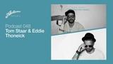 Axtone Presents Tom Staar &amp Eddie Thoneick