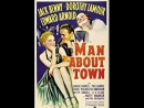 Man About Town 1939