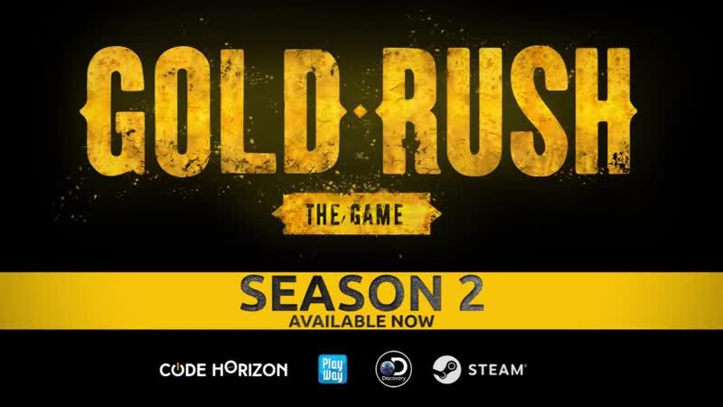 Gold Rush The Game Season 2 Trailer