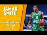 Star Performance. Jamar Smith vs Khimki – 21 pts, 23 EFF!