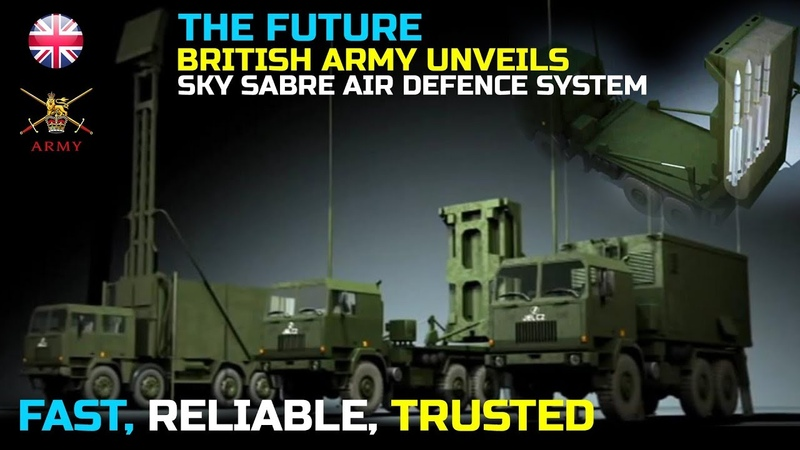 The Future, British Army Unveils New Sky Sabre Air Defence System