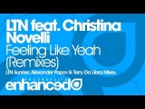 LTN feat. Christina Novelli - Feeling Like Yeah (Terry Da Libra Remix)