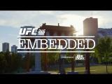 UFC 215 Embedded  Vlog Series - Episode 4