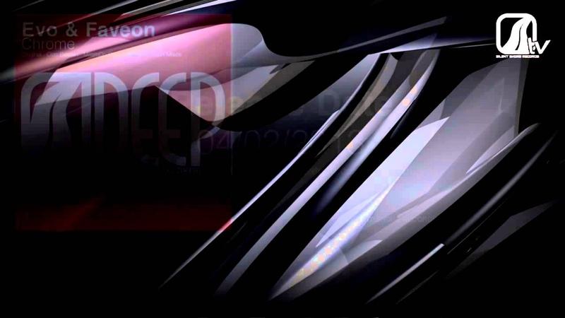 Evo Faveon - Chrome (MilamDo Pres. Harmonic Rush Rmx)