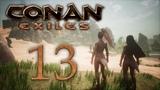 Conan Exiles - прохождение игры на русском - В джунгли! #13 PC