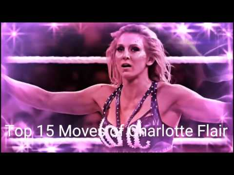 Top 15 Moves of Charlotte Flair