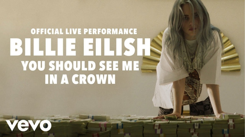 Billie Eilish - you should see me in a crown (Official Live Performance)   Vevo LIFT