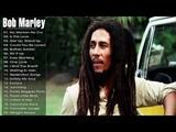 BOB MARLEY Greatest Hits Reggae Songs 2018/ Bob Marley Full Albums - The Best of Bob Marley
