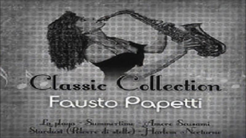 Fausto Papetti ~ Romantic Symphony Sax