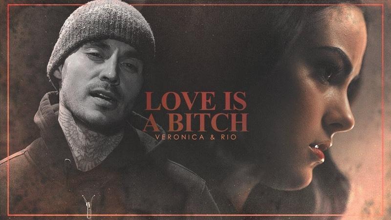 ✗Veronica Rio || Love Is A Bitch