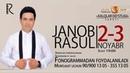Afisha - Janob Rasul - 2-3-noyabr kunlari konsert beradi 2018