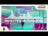 Infected Mushroom - Lost In Space Monstercat Release