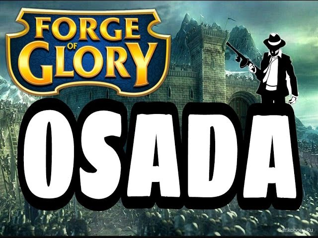 Forge of Glory - OSADA