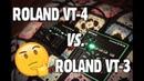 ROLAND VT-4 or VT-3?