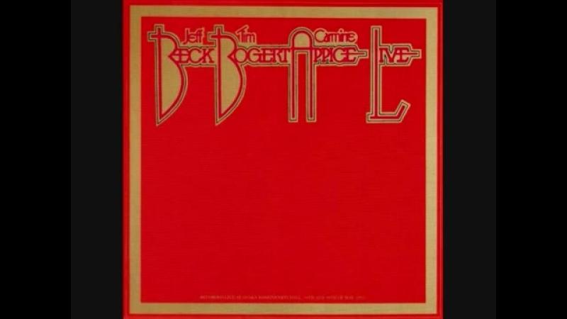 Beck Bogert Appice - Beck Bogert Appice Live (1973) - Full Album