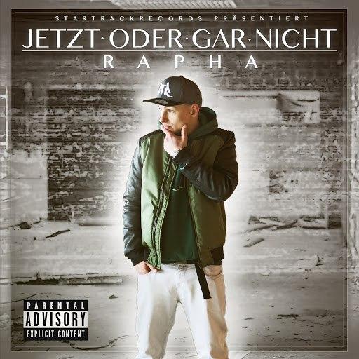 Rapha альбом Jetzt oder gar nicht
