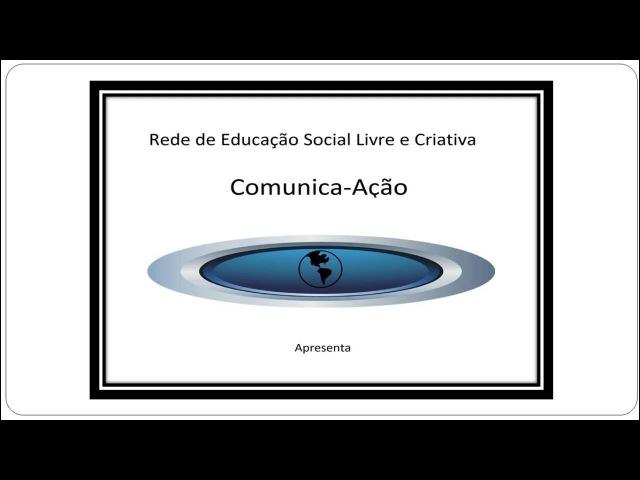 Video chamada Rede de Educação Social Livre e Criativa Comunica Ação