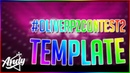 PZ ONLY TEMPLATE OliverPZContest2 Intro template i would win if After effects is allowed lmao