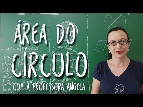 Área do Círculo - Professora Angela