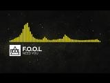 Electro - F.O.O.L - Need You