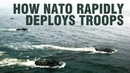 How NATO rapidly deploys troops