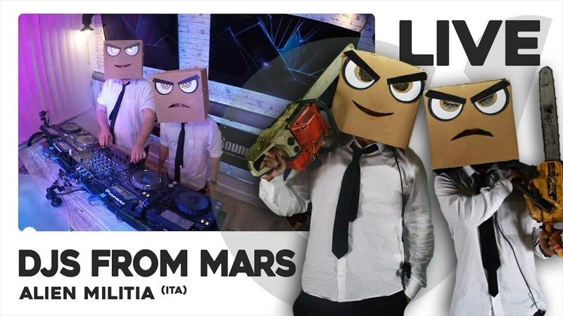 DJS FROM MARS - Live DJ-Mix   Alien Militia (ITA)