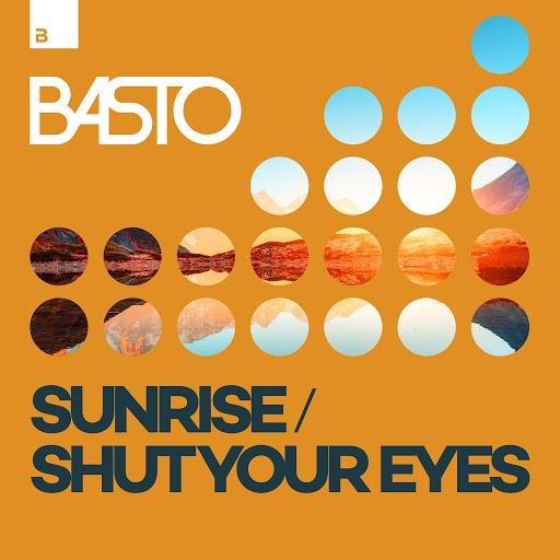 Basto альбом Sunrise / Shut Your Eyes