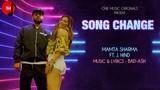 Song Change - Official Music Video | Mamta Sharma | J.Hind | Latest New Hindi Song 2019
