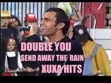Double You - Send Away the Rain (feat. Sandy Chambers) XUXA HITS - 1996