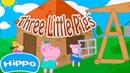 Гиппо 🌼 Сказка Три поросенка 🌼 Мультик игра для детей Hippo