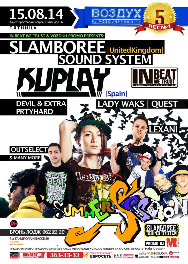 KUPLAY & SLAMBOREE S.S., IBWT, August 15, 2014