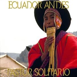 Fly Project альбом Ecuador Andes Pastor Solitario
