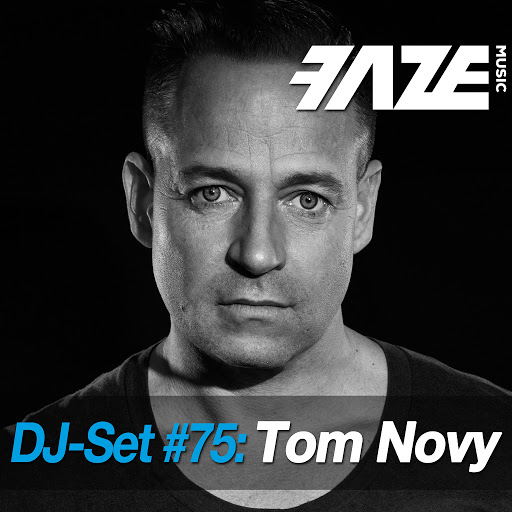 Tom Novy альбом Faze DJ Set #75: Tom Novy