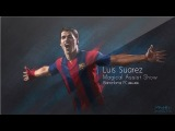 Luis Suarez | Magical Assist Show Barcelona FC | 2014-2015