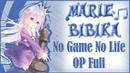 No Game No Life OP [This Game] (Marie Bibika Russian Full-Version)