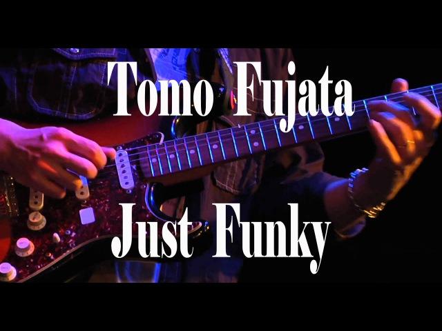 Tomo Fujita - Just Funky