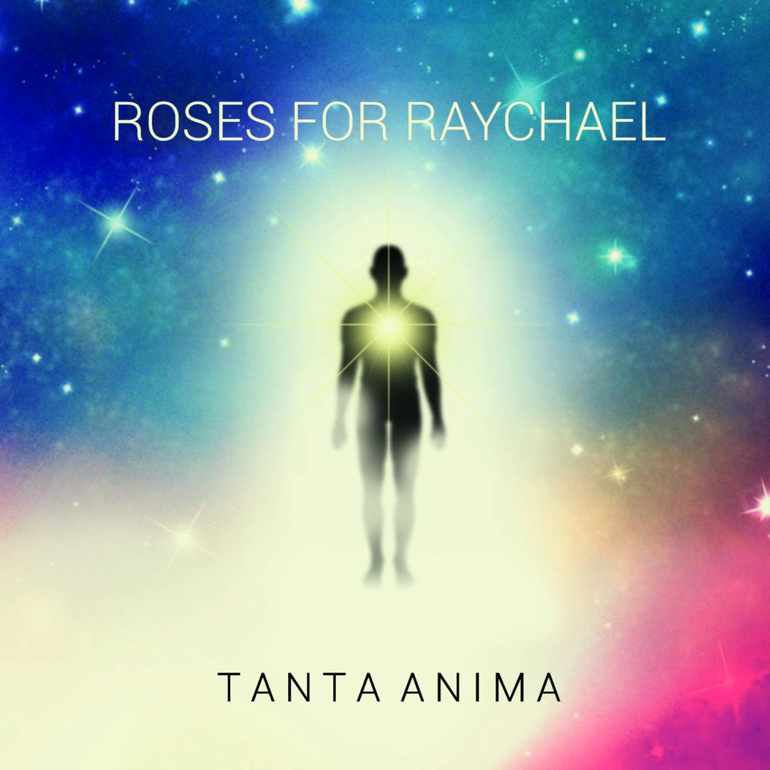 Roses For Raychael – Tanta Anima (EP) (2016)