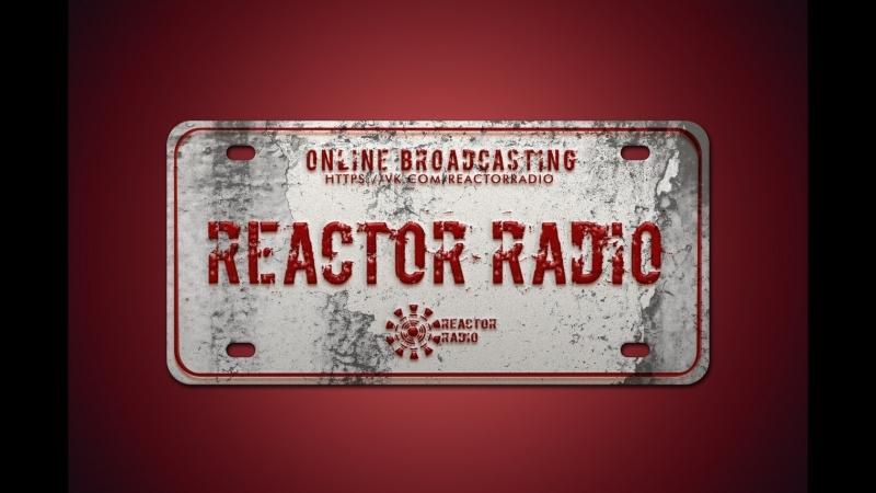 Münhen - Reactor Radio LIVE (Singularity 17.05.2018)