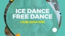Shevchenko Sofia / Eremenko Igor (RUS)   Ice Dance Free Dance   Ljubljana 2018