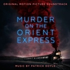Patrick Doyle альбом Murder on the Orient Express (Original Motion Picture Soundtrack)