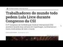 Trabalhadores do mundo todo pedem Lula Livre durante Congresso da CSI
