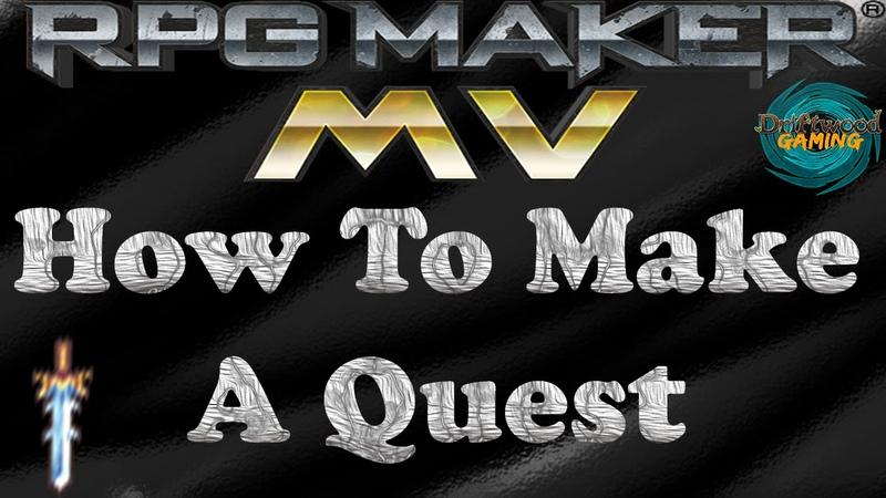 RPG Maker MV Tutorial How to Make a Quest