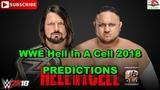 WWE Hell In A Cell 2018 SmackDown WWE Championship AJ Styles vs Samoa Joe Predictions WWE 2K18