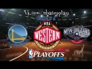 Golden State Warriors vs New Orleans Pelicans 06.05.2018 NBA Playoffs 2018 West Round 2Game 4Виасат Viasat Sport HD RU