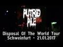 Putrid Pile LIVE @ Disposal The World Tour - Schweinfurt 21.01.2017 - Dani Zed