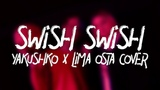 Katy Perry X Nicki Minaj - Swish Swish #Yakushko &amp LIMA OSTA COVER