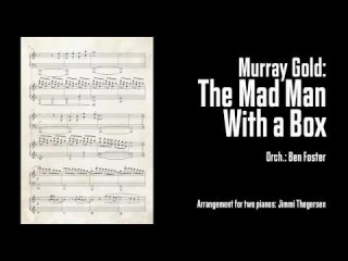 Murray Gold: The Mad Man With a Box (from Doctor Who - arrangement for 2 pianos)