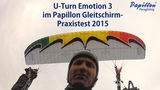 Papillon Praxistest (inkl. Helico) U-Turn Emotion 3