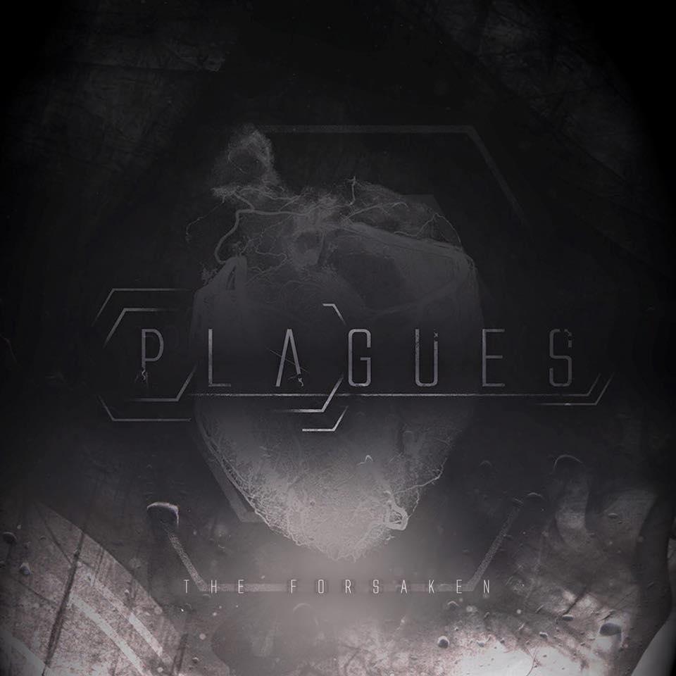 Plagues - The Forsaken [EP] (2015)